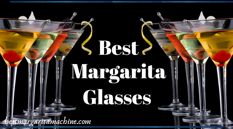 Best Margarita Glasses